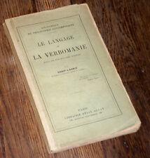 le langage et la verbomanie essai de psychologie morbide 1912 Ossip-Lourié