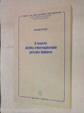 IL NUOVO DIRITTO INTERNAZIONALE PRIVATO ITALIANO Fausto Pocar Giuffre 1997 libro