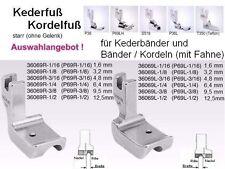 Kederfuß/ Kordelfuß, OHNE GELENK, Seite + Kederbreite zur AUSWAHL; Preisvorschl.