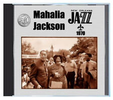 MAHALIA JACKSON performing LIVE at the 1970 New Orleans Jazz Fest, on CD