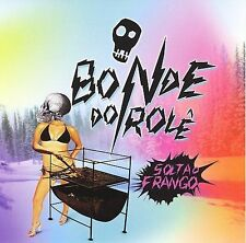 Bonde Do Roles : Solta o Frango CD