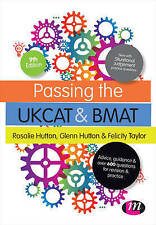 Passing the UKCAT and BMAT: Advice, Guidance and Over 650 Questions for Revision