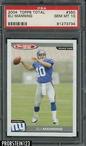 2004 Topps Total #350 Eli Manning New York Giants RC Rookie PSA 10 GEM MINT