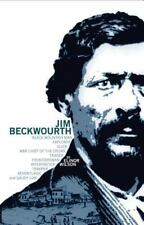 Jim Beckwourth: Black Mountain Man, War Chief of the Crows, Trader,-ExLibrary