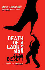 Death of a Ladies' Man by Alan Bissett (Paperback) New Book