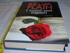 PLAIN Belva - I NOSTRI ANNI MIGLIORI - Mondolibri - libri usati