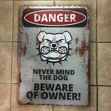 Large Metal Warning Sign Danger Beware Of Owner Bulldog Guard Dog Galvanized