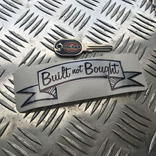 built not bought silver  decal 150 x 50mm hotrod vw kustom car sticker