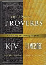 The Book of Proverbs : Celebrating 400 Years of Scripture (2011, Paperback)