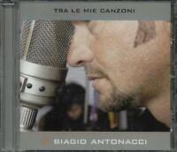 Biagio Antonacci - Tra Le Mie Canzoni Cd Perfetto