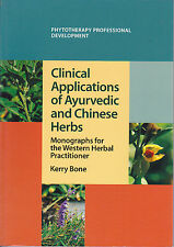 CLINICAL APPLICATIONS of AYURVEDIC and CHINESE HERBS Herbal Medicine BONE paper