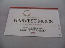 Wine Label: HARVEST MOON 2005 Gewurztraminer Russian River Valley California
