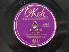 OKEH 6486 BENNY GOODMAN SEXTET Limehouse Blues CO 31610 & If I Had You CO 31609