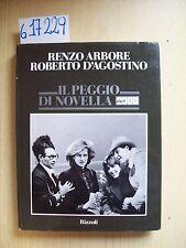 R. ARBORE/ R. D'AGOSTINO - IL PEGGIO DI NOVELLA 2000 - RIZZOLI - 1986