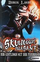 Skulduggery Pleasant 01. Der Gentleman mit der Feuerhand... | Buch | Zustand gut