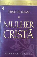 DISCIPLINAS DA MULHER CRISTA- BARBARA HUGHES