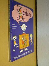 LO ZECCHINO D ORO Fernando Rossi Mario Moletti Motta Editore 1969 libro di per
