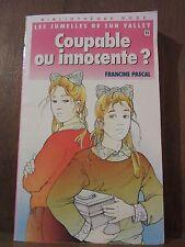 Francine Pascal: Coupable ou innocente?/ Bibliothèque Rose Hachette