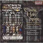 Come, Holy Spirit: Music for Ascension, Pentecost & Trinity, The Choir of The Qu