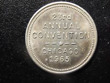 1965 23RD ANNUAL CONVENTION CHICAGO CENTRAL STATES NUMISMATIC TOKEN!   XX522UXX