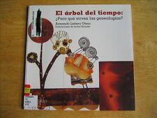 El arbol del tiempo, para que sirven las genealogias? Spanish Children's, 2005
