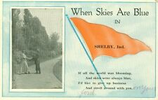 Shelby, IN When Skies are Blue in Shelby, I'd Like to Stroll around with You