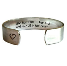 "She has fire in her soul and grace in her heart 1/2"" Cuff Bracelet Brushed Pe..."