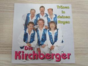 CD / DIE KIRCHBERGER - TRÄNEN IN DEINEN AUGEN   / VM RECORDS AUSTRIA / RAR /