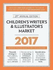 Children's Writer's & Illustrator's Market 2017: The Most Trusted Guide to Getting Published by F&W Publications Inc (Paperback, 2016)