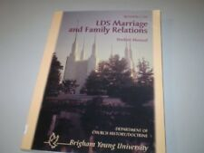 LDS marriage and family relations: Student manual