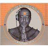 Claude Challe & friends je nous aime Chillout Lounge Remix [1 CD ONLY 1 CD ONLY]