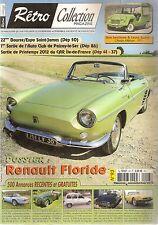 RETRO COLLECTION 93 DOSSIER RENAULT FLORIDE 1969 1968 CITROEN MEHARI 1971
