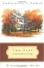 Two-Part Invention: The Story of a Marriage (The Crosswicks Journal, Book 4) by