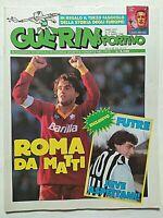 GUERIN SPORTIVO 10-1988 GIANNINI ROMA FUTRE LUKAS TUDOR SEVEREYNS IAN RUSH +FILM