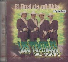 LOS TEMIBLES DEL NORTE EL FINAL DE MI VIDA  CD NEW NUEVO SEALED