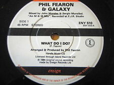"PHIL FEARON & GALAXY - WHAT DO I DO    7"" VINYL"