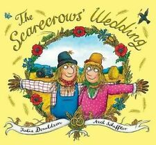 The Scarecrows' Wedding by Julia Donaldson (large Hardback, 2014)