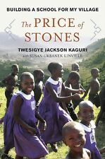 The Price of Stones: Building a School for My Vill