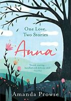 Anna (One Love, Two Stories) by Prowse, Amanda Book The Fast Free Shipping