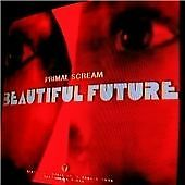 Primal Scream - Beautiful Future (2008)  CD