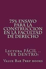 75% Ensayo para la Construccion en la Facultad de Derecho: Lectura FACIL .. VER