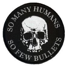 So Many Humans So Few Bullets Patch. Skull. Skulls. Halloween. DILIGAF