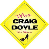 Mrs Craig Doyle On Board Novelty Car Sign