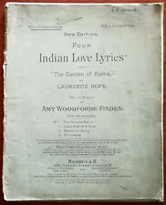 "Indian Love Lyrics from ""The Garden of Kama"" music by Amy Woodforde-Finden 1902"