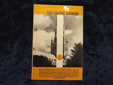 THE CARING CHURCH BY PETER SMITH 1964 / PB * UK POST £3.25 *