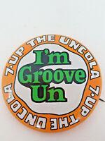 Vintage 7-Up the Uncola I'm Grove Un Pinback