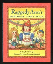 Raggedy Ann's  Birthday Party  Book - NEW -  Hardcover with Jacket  -  MINT