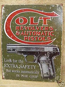 Colt Revolvers Automatic Pistols Safety Tin Metal Sign Gun NEW