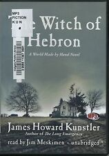 The Witch of Hebron: A World Made by Hand Novel by James Howard Kunstler, MP3-CD