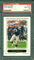 2005 Topps #10 TOM BRADY 50th Anniversary PSA 10 Gem Mint
